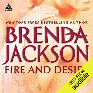 Fire and Desire                   By:                                                                                                                                 Brenda Jackson                               Narrated by:                                                                                                                                 Peter Ohms                      Length: 10 hrs and 44 mins     180 ratings     Overall 4.6