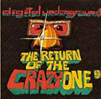 Return of the Crazy One by Digital Underground (1993-09-21)