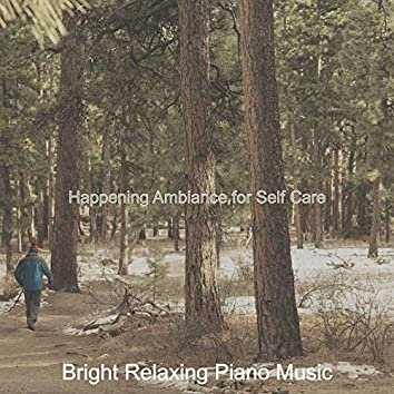 Happening Ambiance for Self Care