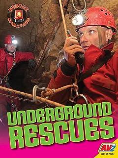 Underground Rescues