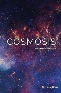 Cosmosis: poems & musings