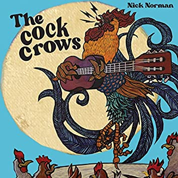 The Cock Crows