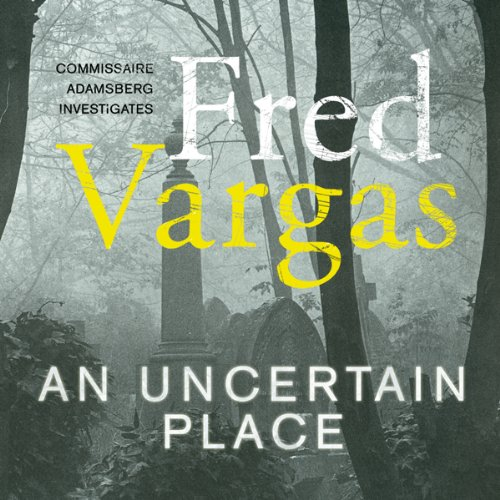 An Uncertain Place audiobook cover art