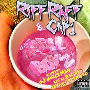 """Real Boyz"" (feat. Cap1 & Oj da Juiceman)"