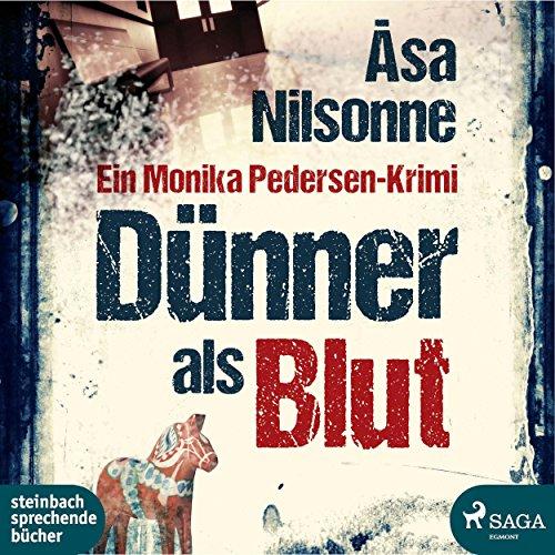 Dünner als Blut                   Autor:                                                                                                                                 Åsa Nilsonne                               Sprecher:                                                                                                                                 Claudia Drews                      Spieldauer: 8 Std. und 8 Min.     15 Bewertungen     Gesamt 3,1