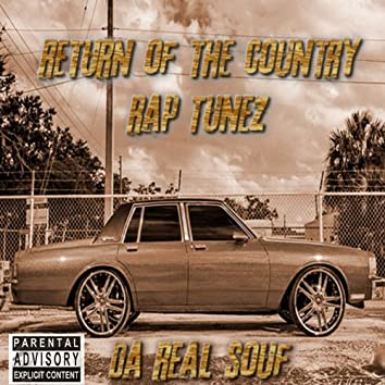 Return of the Country Rap Tunez