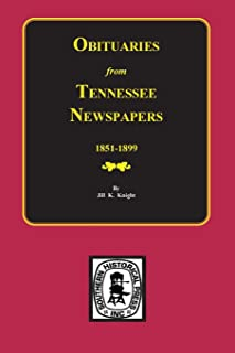 Obituaries from Tennessee Newspapers, 1851-1899
