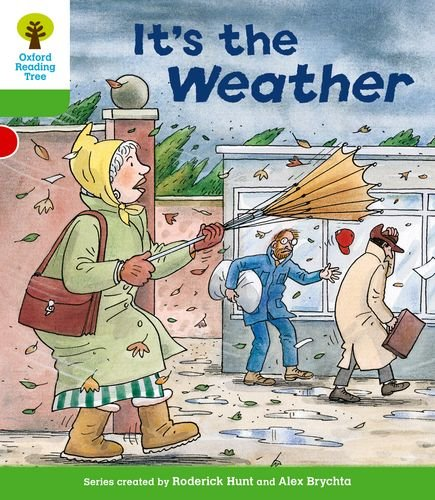 Oxford Reading Tree: Level 2: Patterned Stories: It's the Weatherの詳細を見る