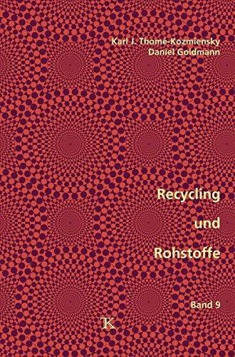 Recycling und Rohstoffe, Band 9