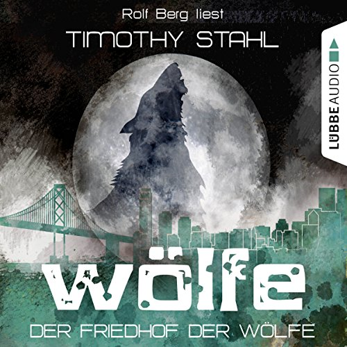 Der Friedhof der Wölfe audiobook cover art