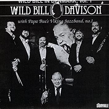 Wild Bill In Denmark Vol. 1