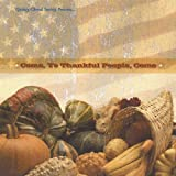 The Thanksgiving CD 'Come, Ye Thankful People, Come'