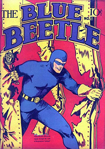 The Blue Beetle - Issue 005 (Golden Age Rare Vintage Comics Collection (With Zooming Panels) Book 5) (English Edition)