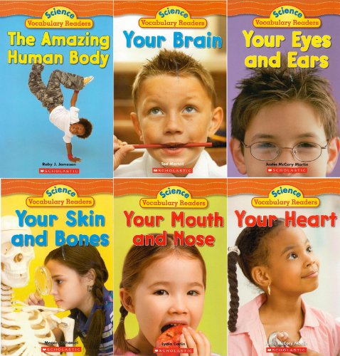 The Human Body Science Vocabulary Readers 6-Book Set: The Amazing Human Body, Your Brain, Your Eyes and Ears, Your Heart, Your Mouth and Nose, and Your Skin and Bones by Lydia Carlin (2008-05-03)