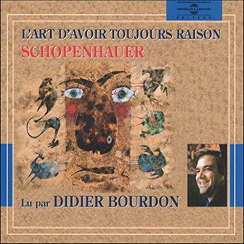 L'art d'avoir toujours raison audiobook cover art