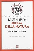 Difesa della natura. Discussioni 1978-1984 (Le frecce)