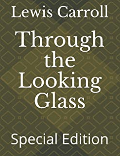 Through the Looking Glass: Special Edition