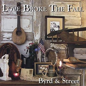 Love Broke the Fall