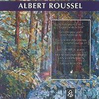 Albert Roussel: Symphony No.1, Op.7 / Piano Concerto / Pour une fete printemps by Jan Michelis (2006-11-15)