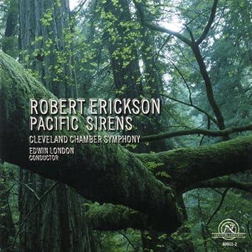 Robert Erickson: Pacific Sirens