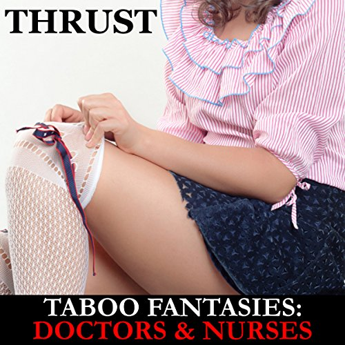 Taboo Fantasies: Doctors & Nurses audiobook cover art