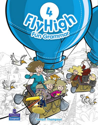 Thompson, T: Fly High Level 4 Fun Grammar Pupils Book