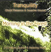 Tranquility Morning In the Forest by Suzanne Doucet