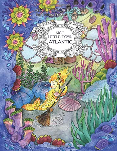 Nice Little Town: Atlantic: Adult Coloring Book (Stress Relieving Coloring Pages, Coloring Book for Relaxation)