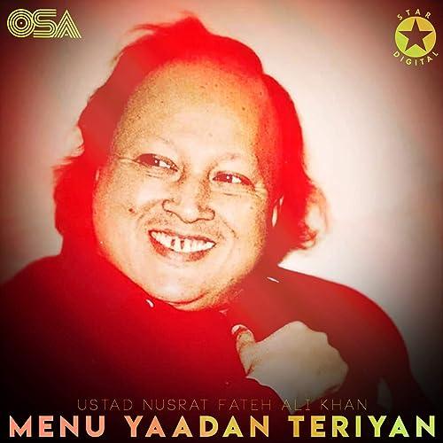 Amazon.com: Menu Yaadan Teriyan: Ustad Nusrat Fateh Ali Khan ...
