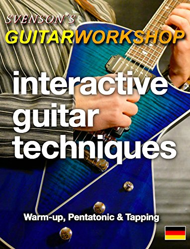 Interactive Guitar Techniques: Warm-up, Pentatonik und Tapping