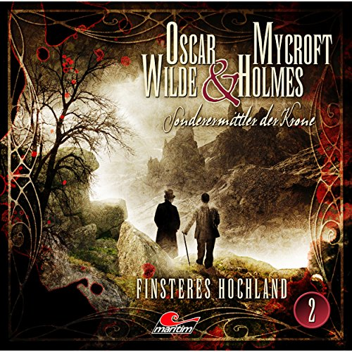 Finsteres Hochland     Oscar Wilde & Mycroft Holmes - Sonderermittler der Krone 2              By:                                                                                                                                 Jonas Maas                               Narrated by:                                                                                                                                 Sascha Rotermund,                                                                                        Reent Reins,                                                                                        Holger Löwenberg,                   and others                 Length: 1 hr and 19 mins     1 rating     Overall 3.0