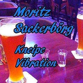 Kneipe Vibration