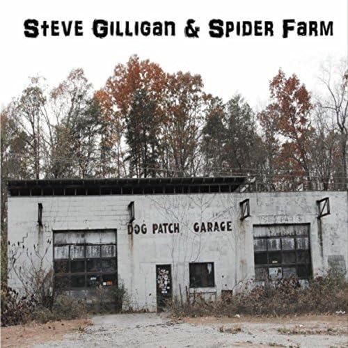Steve Gilligan & Spider Farm