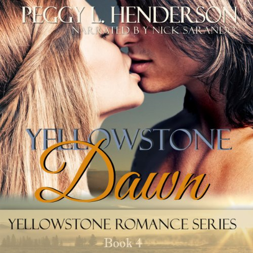 Yellowstone Dawn audiobook cover art