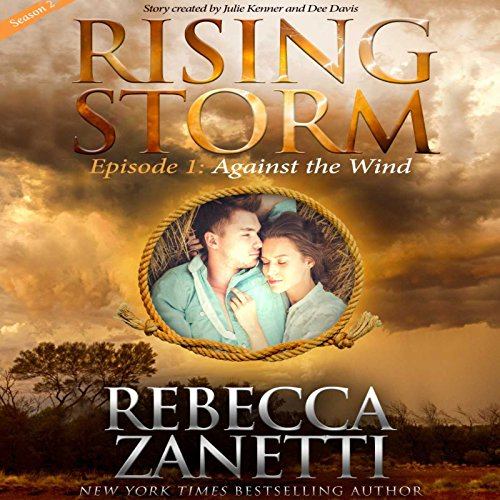 Against the Wind     Season 2, Episode 1              De :                                                                                                                                 Rebecca Zanetti                               Lu par :                                                                                                                                 Natalie Ross                      Durée : 2 h et 31 min     Pas de notations     Global 0,0