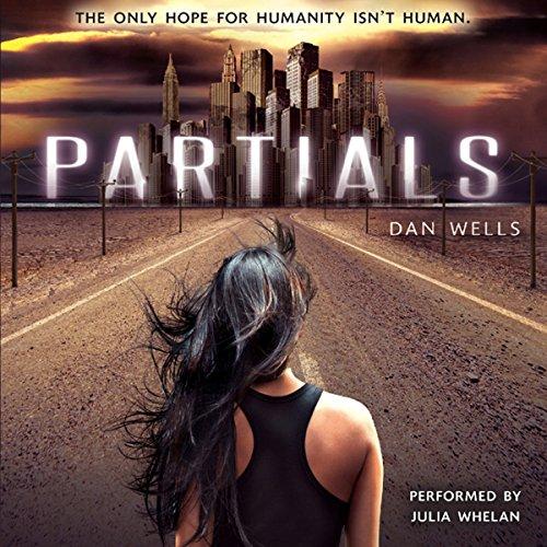 Partials: Partials, Book 1