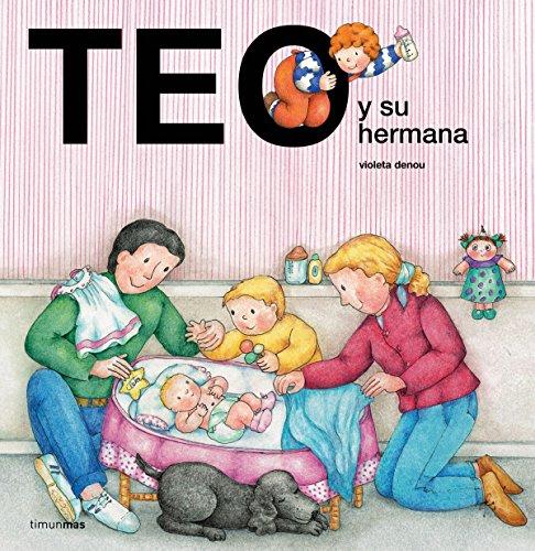 Teo y su hermana (Teo descubre el mundo)