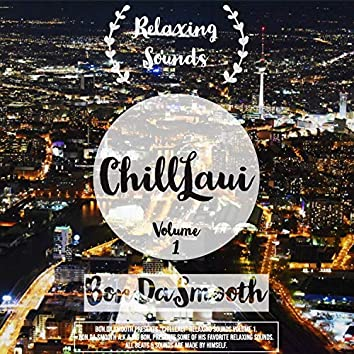 Chilllaui - Relaxing Sounds Vol.1