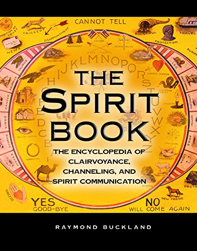 The Spirit Book: The Encyclopedia of Clairvoyance, Channeling, and Spirit Communication (English Edition)
