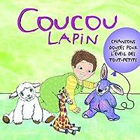 Coucou Lapin: Pour Les Tout-Petits