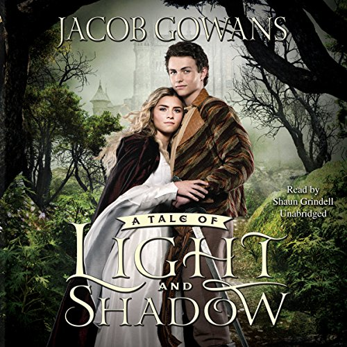 A Tale of Light and Shadow: The Tale of Light and Shadow, Book 1 copertina