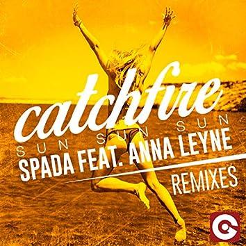 Catchfire (Sun Sun Sun) (Remixes)