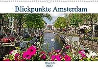 Blickpunkte Amsterdam (Wandkalender 2022 DIN A3 quer): Besondere Blickpunkte Amsterdams in aussergewoehnlichen Bildern (Monatskalender, 14 Seiten )