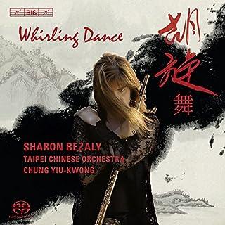 フルートと中国民族合奏団の競演 (Whirling Dance / Sharon Bezaly, Taipei Chinese O) (SACD Hybrid)