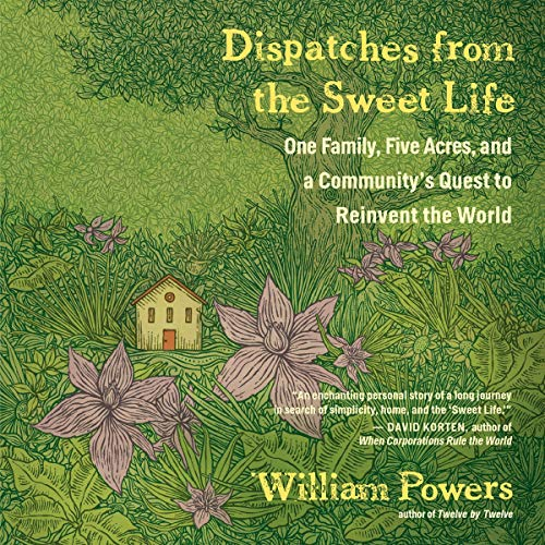 Dispatches from the Sweet Life cover art
