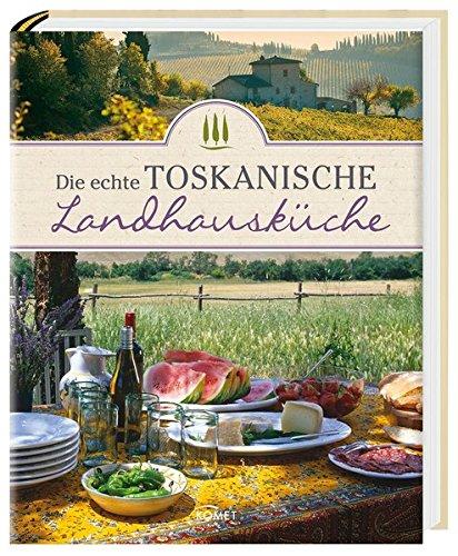 Die echte toskanische Landhausküche