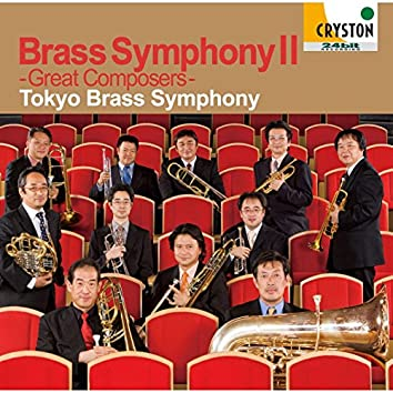 Brass SymphonyII -Great Composers-
