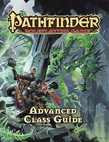 Pathfinder RPG: Advanced Class Guide (Pathfinder Adventure Path)