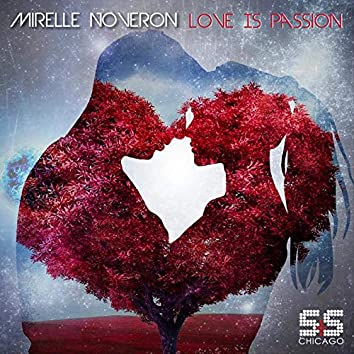 Love Is Passion