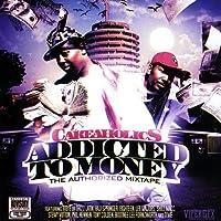 Addicted to Money